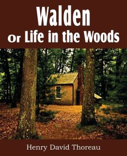 walden or life in the woods by henry david thoreau. Black Bedroom Furniture Sets. Home Design Ideas