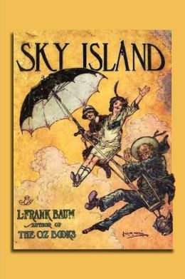 Sky Island (Large Print) L. Frank Baum