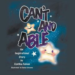Can't and Able: An Inspirational Story