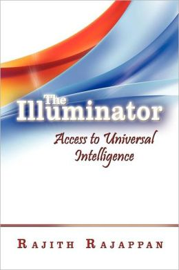 The Illuminator: Access to Universal Intelligence