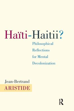 Haiti-Haitii: Philosophical Reflections for Mental Decolonization