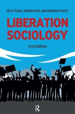 Liberation Sociology: 3rd Edition