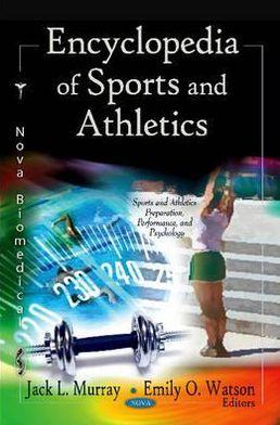 Encyclopedia of Sports and Athletics