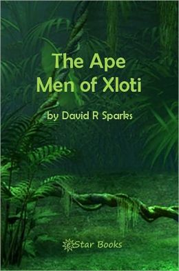 The Ape Men of Xloti