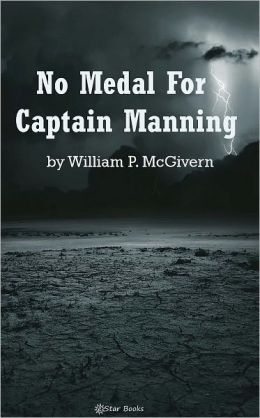 No Medal For Captain Manning