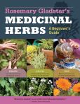 Book Cover Image. Title: Rosemary Gladstar's Medicinal Herbs:  A Beginner's Guide: 33 Healing Herbs to Know, Grow, and Use, Author: Rosemary Gladstar
