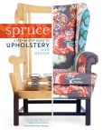 Book Cover Image. Title: Spruce:  A Step-by-Step Guide to Upholstery and Design, Author: Amanda Brown