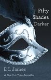 E L James - Fifty Shades Darker (Fifty Shades Trilogy #2)