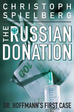 The Russian Donation (Dr. Hoffmann Series #1)