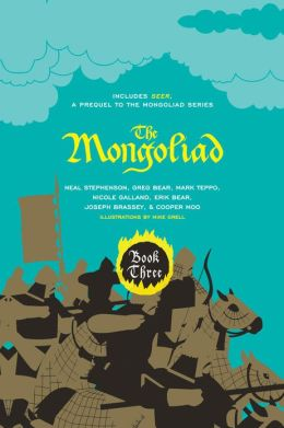 Mongoliad, The: Book Three Collector's Edition