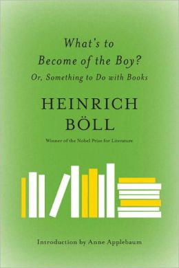 What's to Become of the Boy?: Or, Something to Do with Books