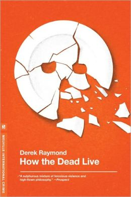 How the Dead Live (Factory Series #3)