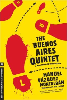 The Buenos Aires Quintet (Pepe Carvalho Series)