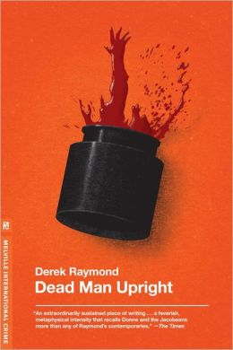 Dead Man Upright (Factory Series #5)