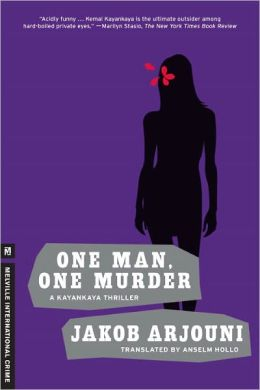 One Man, One Murder (Kemal Kayankaya Series #3)