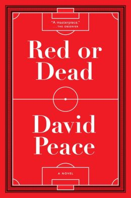 Red or Dead: A Novel