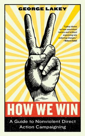 Book How We Win: A Guide to Nonviolent Direct Action Campaigning