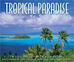 2012 Tropical Paradise Desk