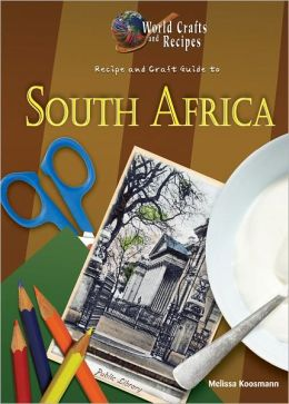 Recipe and Craft Guide to South Africa