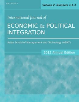 International Journal of Economic and Political Integration (2012 Annual Edition): Vol.2, Nos.1 & 2