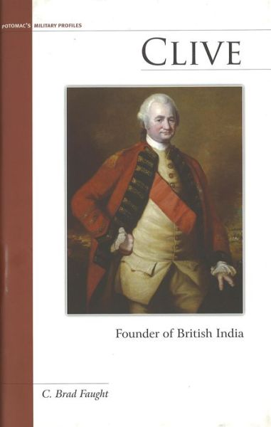 Clive: Founder of British India