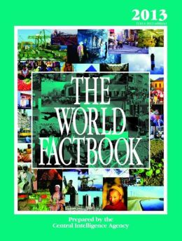 The World Factbook 2013: (CIA's 2012 Edition)