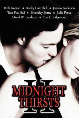 Midnight Thirsts 2: An Anthology