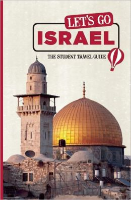 Let's Go Israel: The Student Travel Guide