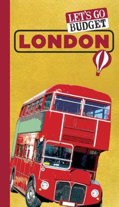 Let's Go Budget London: The Student Travel Guide