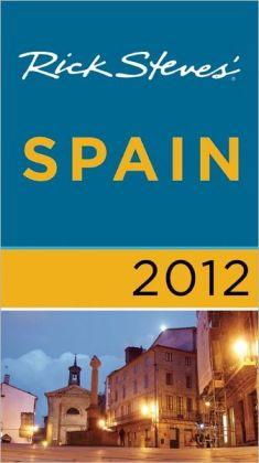 Rick Steves' Spain 2012