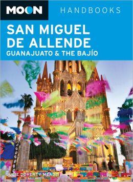 Moon San Miguel de Allende, Guanajuato and the Bajio
