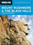 Book Cover Image. Title: Moon Mount Rushmore & the Black Hills:  Including the Badlands, Author: Laural A. Bidwell