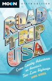 Book Cover Image. Title: Road Trip USA:  Cross-Country Adventures on America's Two-Lane Highways, Author: Jamie Jensen