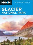 Book Cover Image. Title: Moon Glacier National Park, Author: Becky Lomax