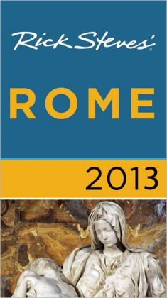 Rick Steves' Rome 2013