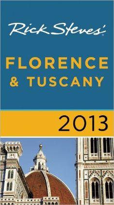 Rick Steves' Florence and Tuscany 2013