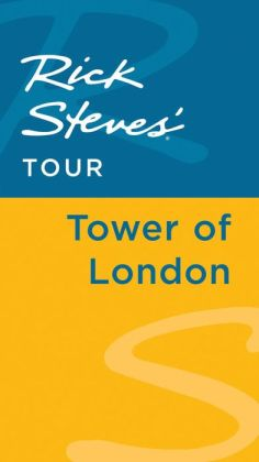 Rick Steves' Tour: Tower of London