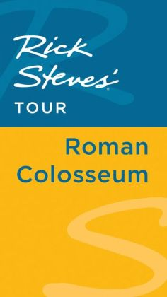 Rick Steves' Tour: Roman Colosseum