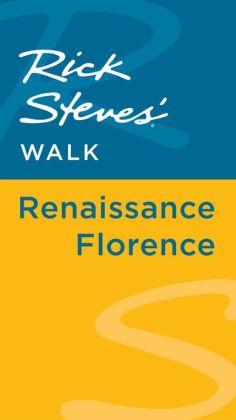 Rick Steves' Walk: Renaissance Florence