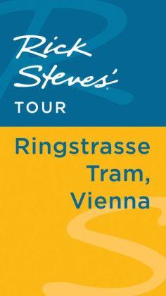 Rick Steves' Tour: Ringstrasse Tram, Vienna