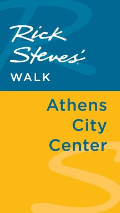 Rick Steves' Walk: Athens City Center