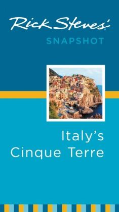 Rick Steves' Snapshot Italy's Cinque Terre