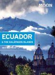 Book Cover Image. Title: Moon Ecuador & the Galapagos Islands, Author: Ben Westwood