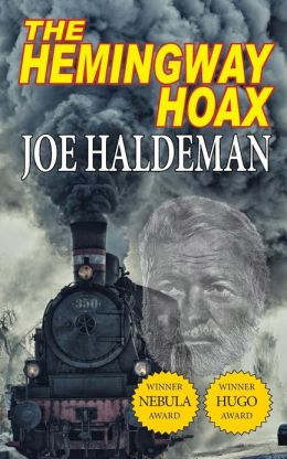 The Hemingway Hoax: Hugo & Nebula Winning Novella