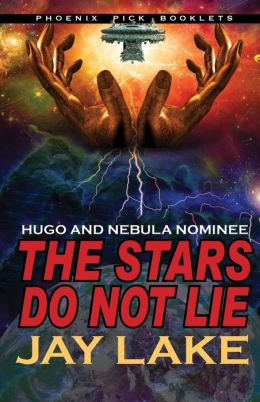 The Stars Do Not Lie (Hugo and Nebula Nominee)