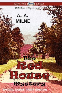 The Red House Mystery (Large Print Edition)