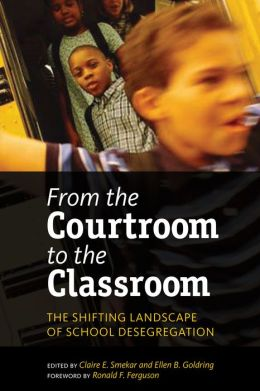 From the Courtroom to the Classroom: The Shifting Landscape of School Desegregation