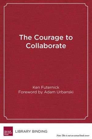 The Courage to Collaborate: The Case for Labor-Management Partnerships in Education