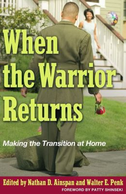 When the Warrior Returns: Making the Transition at Home