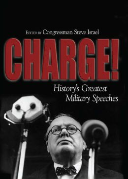 Charge!: History's Greatest Military Speeches